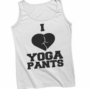 I Love Yoga Pants Vest White